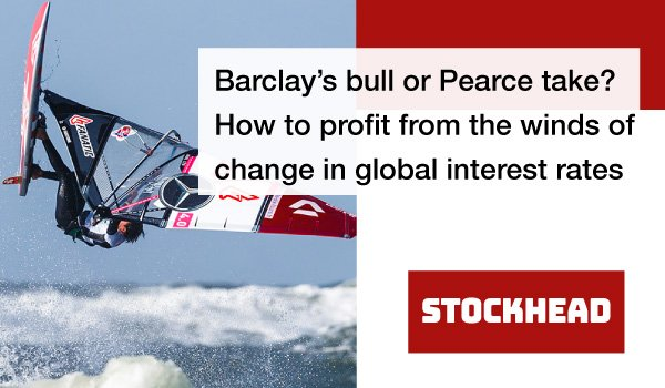 Barclay's-bull-or-Pearce-take--How-to-profit-from-the-winds-of-change-in-global-interest-rates