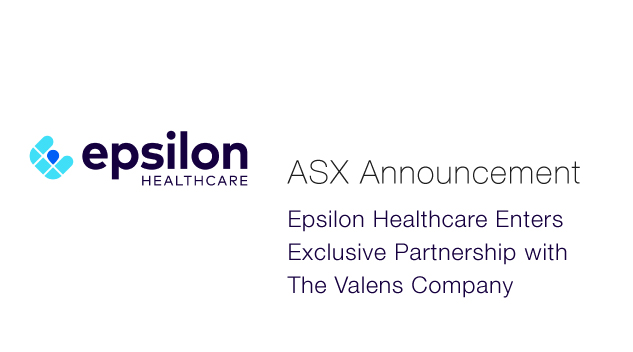 Epsilon Healthcare (ASX:EPN) - Enters Exclusive Partnership with The Valens Company