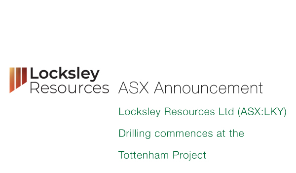 Locksley-Resources-Ltd-(ASX-LKY)-Drilling-commences-at-the-Tottenham-Project
