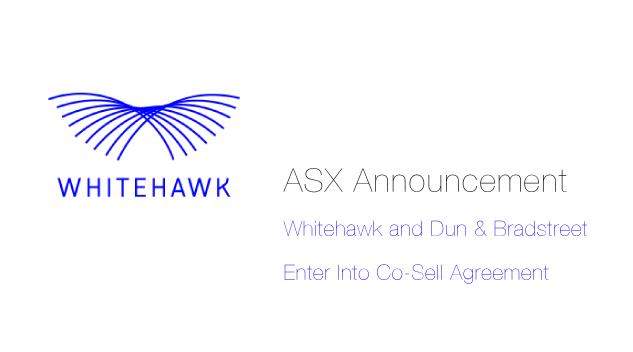 Whitehawk Ltd (ASX:WHK) and Dun & Bradstreet Enter Into Co-Sell Agreement
