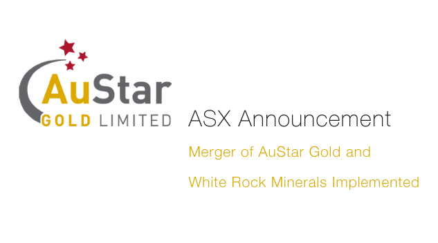 aul-MERGER-OF-AUSTAR-GOLD-AND-WHITE-ROCK-IMPLEMENTED