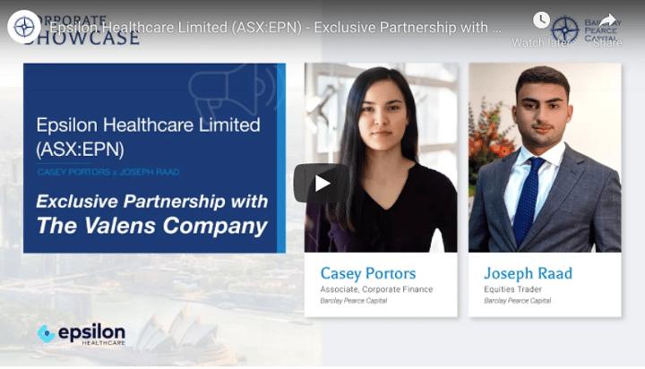 Epsilon Healthcare Ltd (ASX:EPN)- Exclusive partnership with The Valens Company