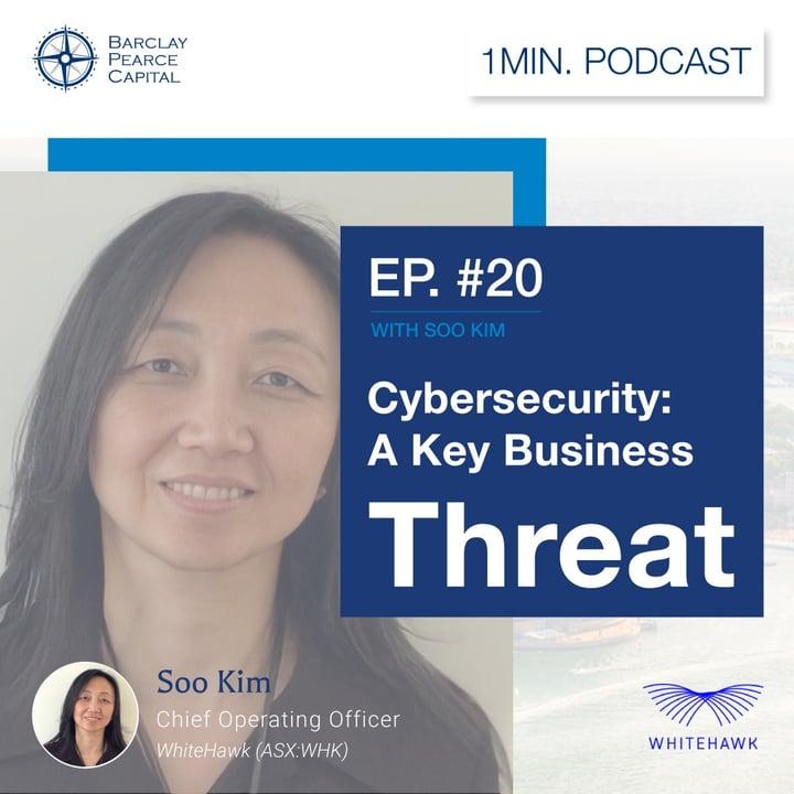 Cybersecurity: A Key Business Threat - WhiteHawk Limited (ASX:WHK)