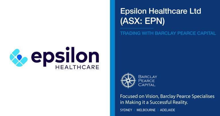 Epsilon Healthcare Limited (ASX:EPN) - Trading With BPC